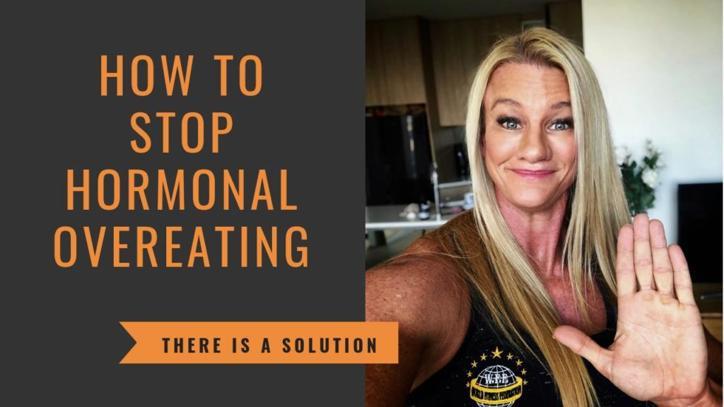 How to stop hormonal eating