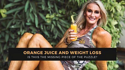 ORANGE JUICE ADN WEIGHT LOSS